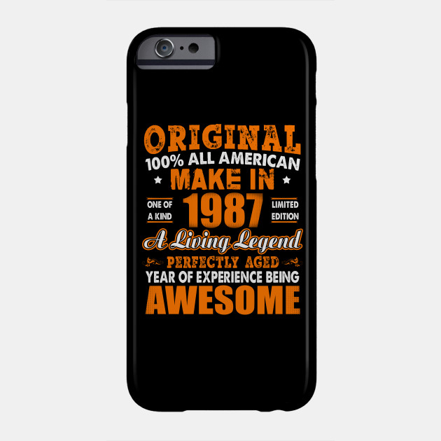 Made In 1987 31st Birthday Years Original Vintage Phone Case