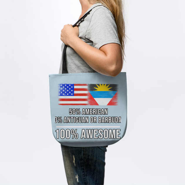 50% American 50% Antiguan or Barbudan 100% Awesome - Gift for Antiguan or Barbudan Heritage From Antigua And Barbuda