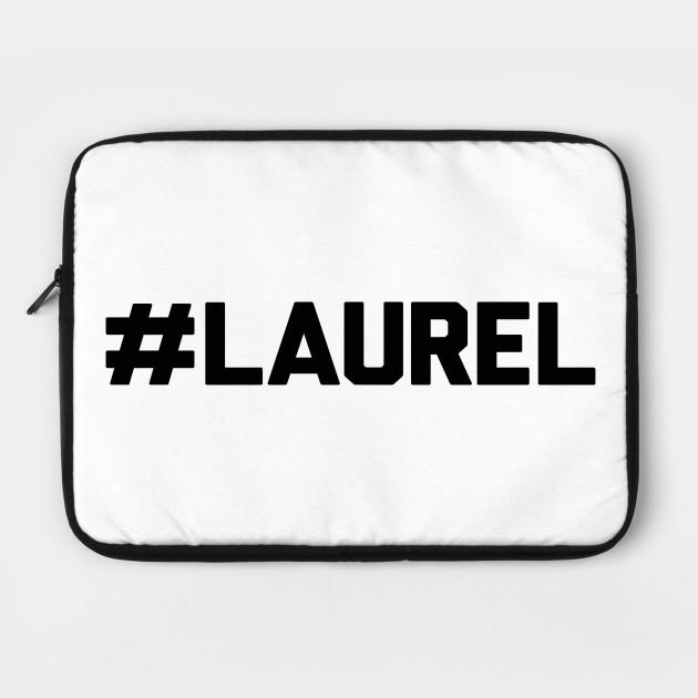 Hashtag Laurel