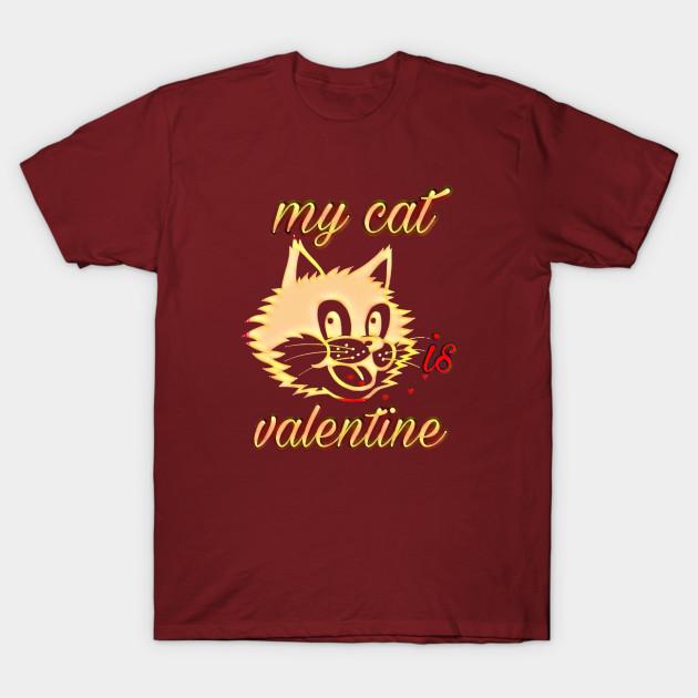 New Valentine My Cat is My Valentine Cute Cat Valentine T-Shirt