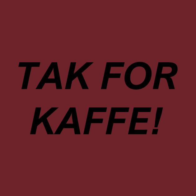 TAK FOR KAFFE!