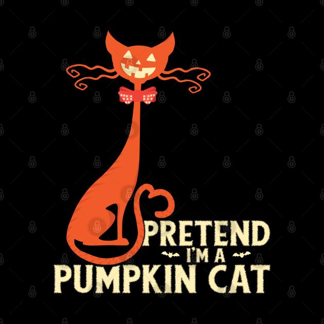 Pretend I'm A Pumpkin Cat Funny pumpkin Halloween Costume