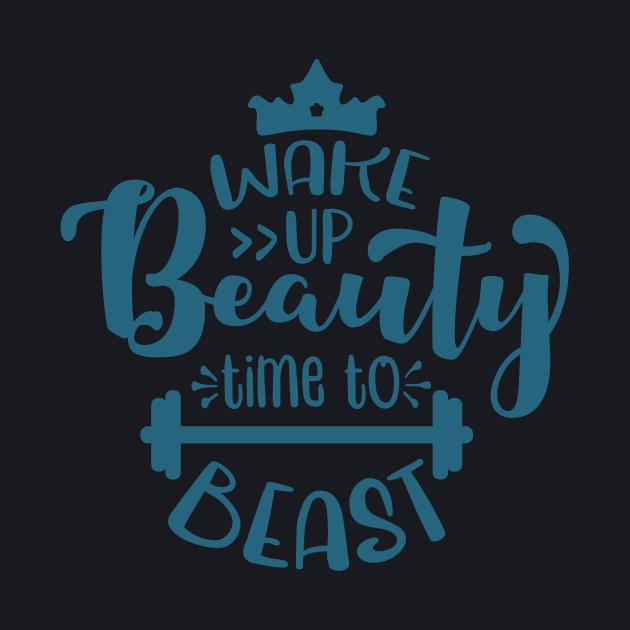 Wake up beauty, time to beast