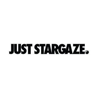Just Stargaze Black available through Teepublic.com