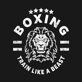 BOXING - TRAIN LIKE A BEAST t-shirts