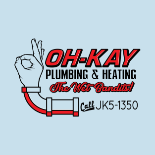 Oh-Kay Plumbing and Heating t-shirts
