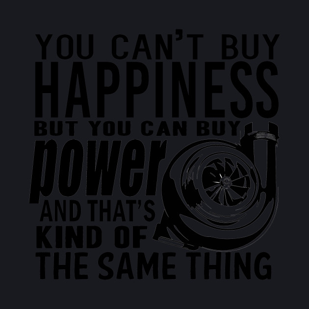 Happiness is power