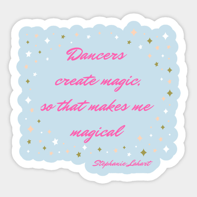 4d1798b2d Dancers create magic - Irish Dance - Sticker | TeePublic