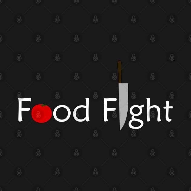 Food Fight.