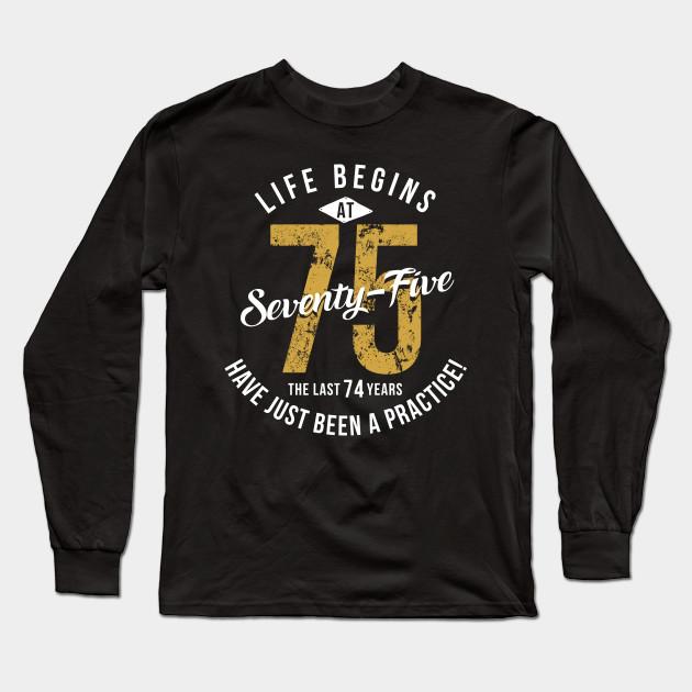 Life Begins At 75