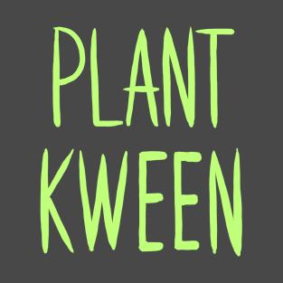 Plant Kween