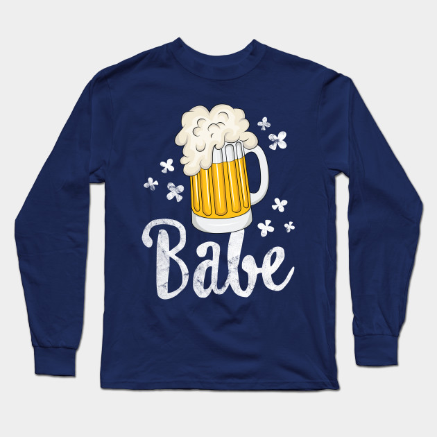 Beer Babe T-Shirt St Patricks Day Women Lucky Drinking Long Sleeve T-Shirt