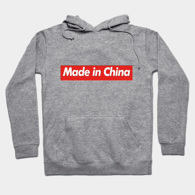 quality design cffcc 03a0c Funny Supreme Parody Mashup - Made in China Hoodie