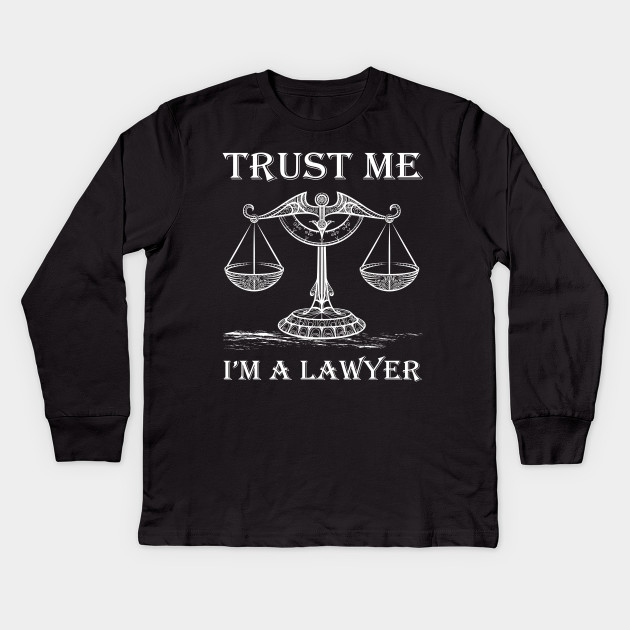 Trust Me Im A Lawyer Attorney Gift