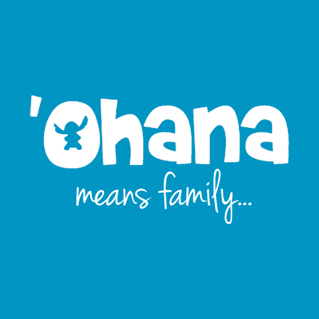 'Ohana means family (white)