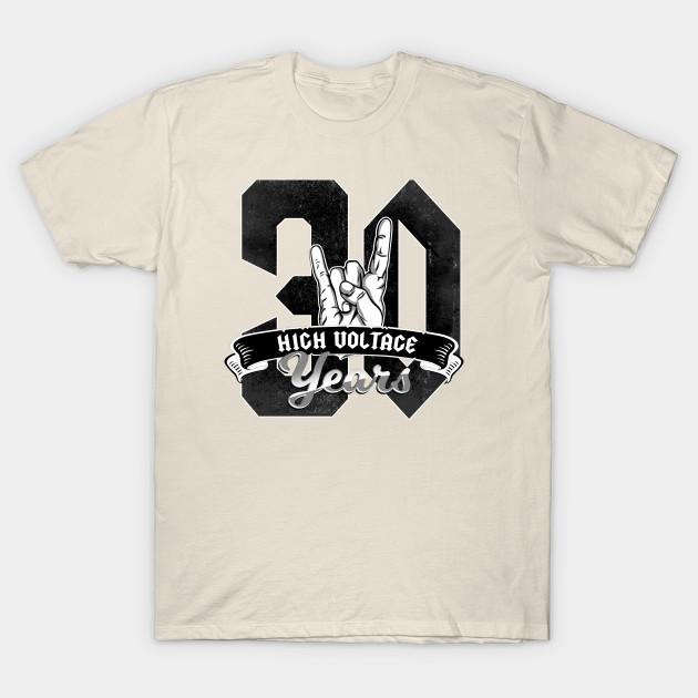 30 Years Of High Voltage Birthday T Shirt