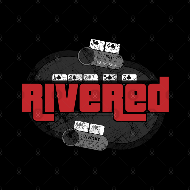 Grand Theft Poker - Rivered