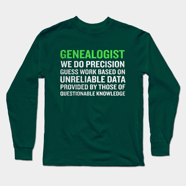 Genealogy Meaning Funny Genealogists Term Gift Genealogist T