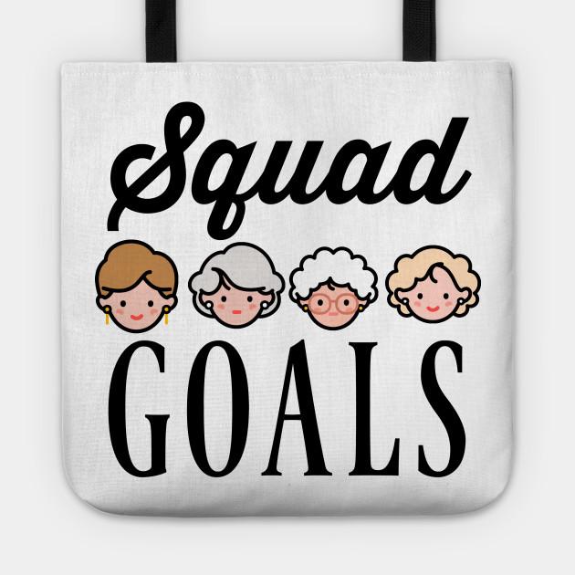 bbab11550b Squad Goals - Golden Girls - Tote