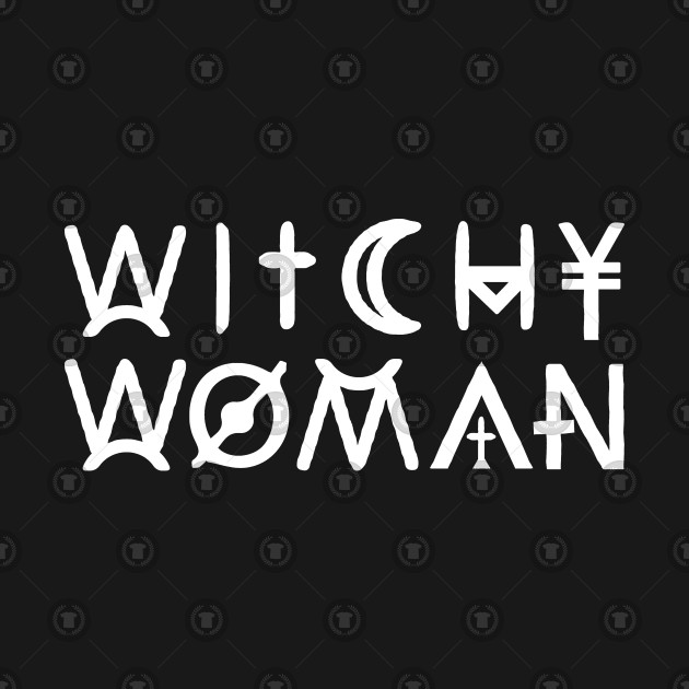 WITCHY WOMAN, WICCA, PAGANISM AND WITCHCRAFT