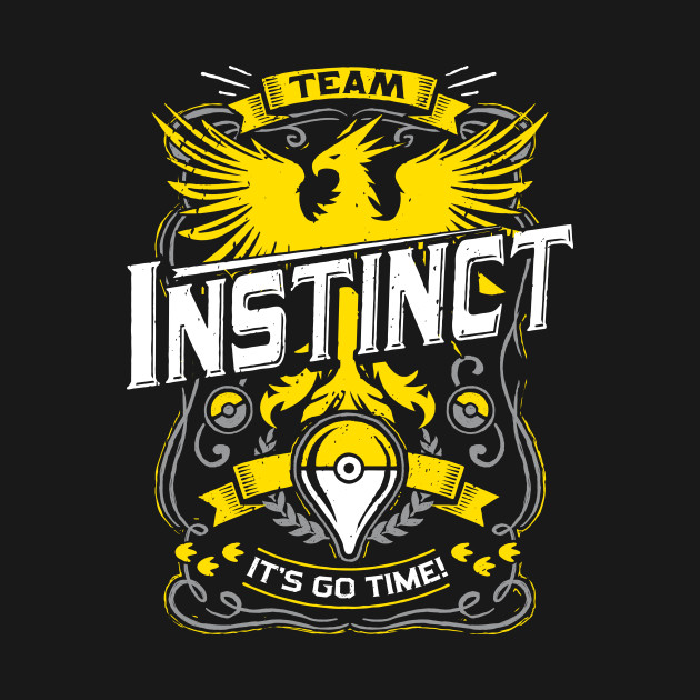 It's Go Time For Team Instinct T-Shirt
