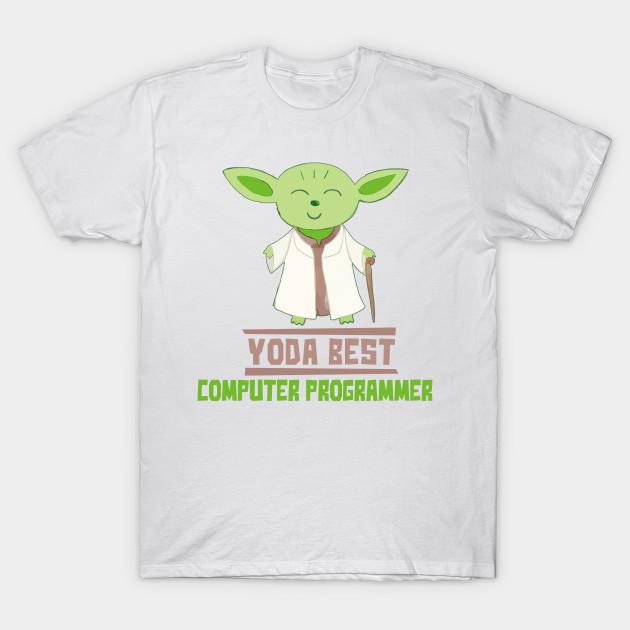 9d54d7e2 Yoda Best Computer Programmer Funny Gift For Computer Programmers T-Shirt