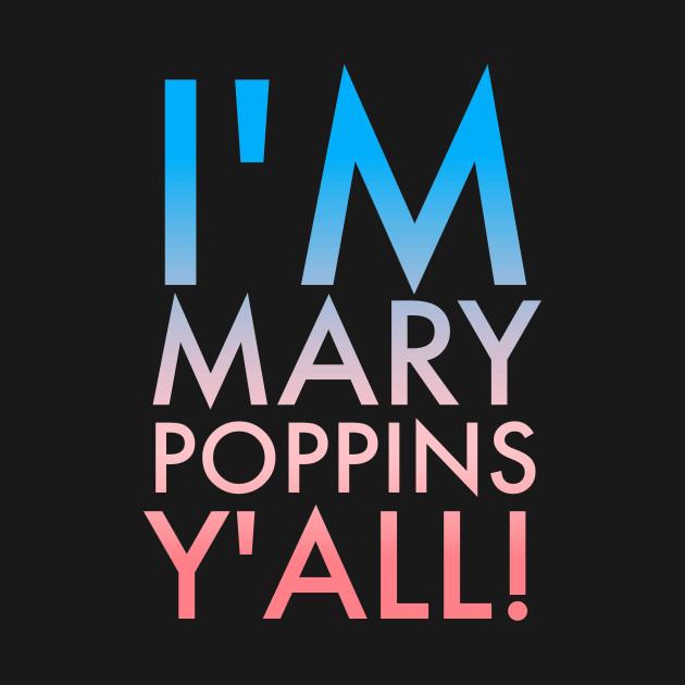 Poppins Y'all!