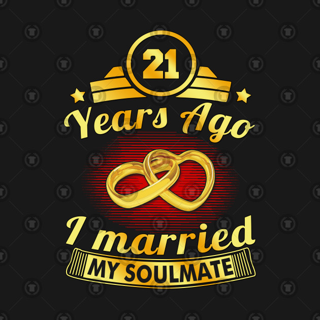 21st Wedding Anniversary.21st Wedding Anniversary Married Soulmate Est 1997