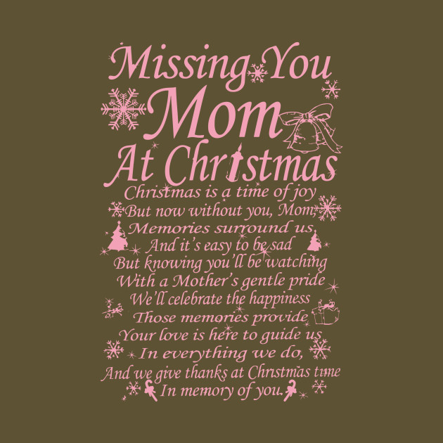 Missing Mom At Christmas.Missing Mom At Christmas