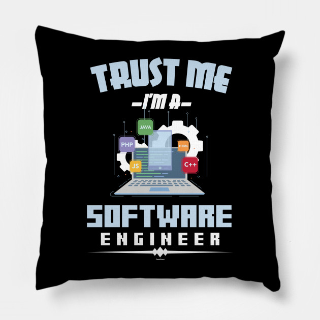 Trust Me I'm A Software Engineer