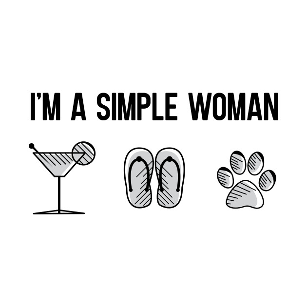 I´m a Simple Woman