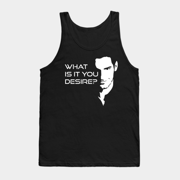 Lucifer Morningstar What Is It You Desire Tank Top