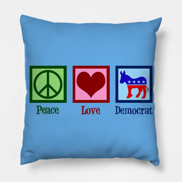 Peace Love Democrat