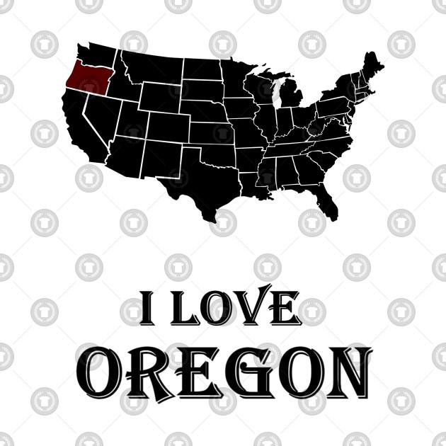 I love Oregon | American History & American Love | Black Power & White Power | White Pride, Black Pride & American patriotism | American state & American city | Oregon sport & Oregon dream | American patriotic T-shirts, Hoodie, gifts, accessories.