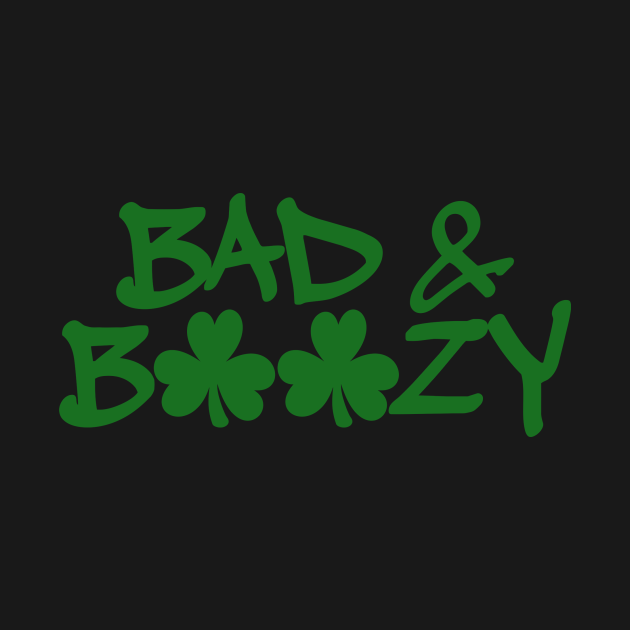St Patrick Day Bad And Boozy