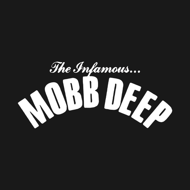 THE INFAMOUS MOBB DEEP white