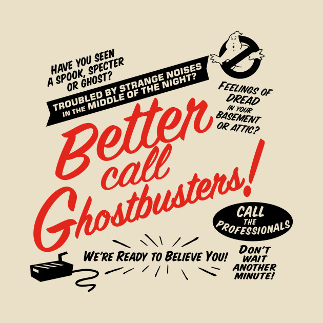 Better Call Ghostbusters T-Shirt