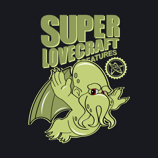Super Lovecraft Creatures