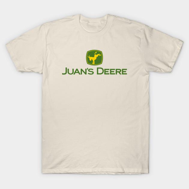 8e9c7c8ca73 Juans Deere - John Deere - T-Shirt