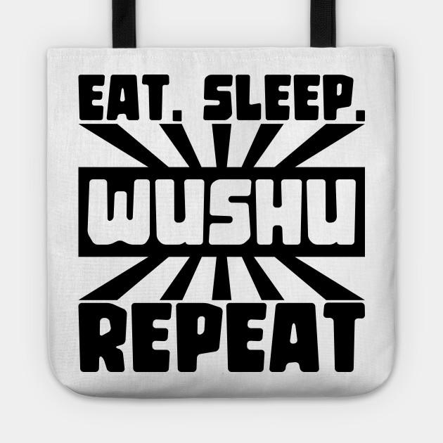 Eat, sleep, wushu, repeat