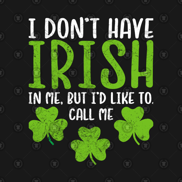 1d909568e Womens Funny St.Patrick's Sexy Irish in Me Shirt - Irish Gifts For ...