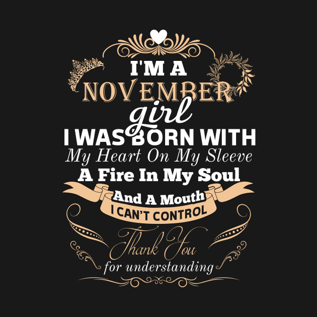 NOVEMBER GIRL WOMEN BIRTHDAY BORN GIFT