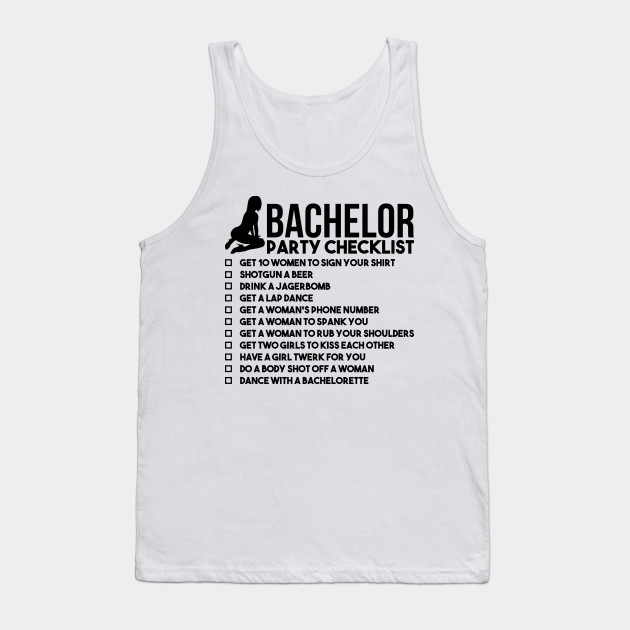 9c0981e6fbf5c Bachelor Party Checklist - Bachelor Party Checklist - Tank Top ...
