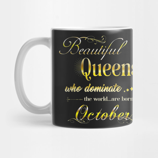 Beautiful Queens Who Dominate The World Are Born In October