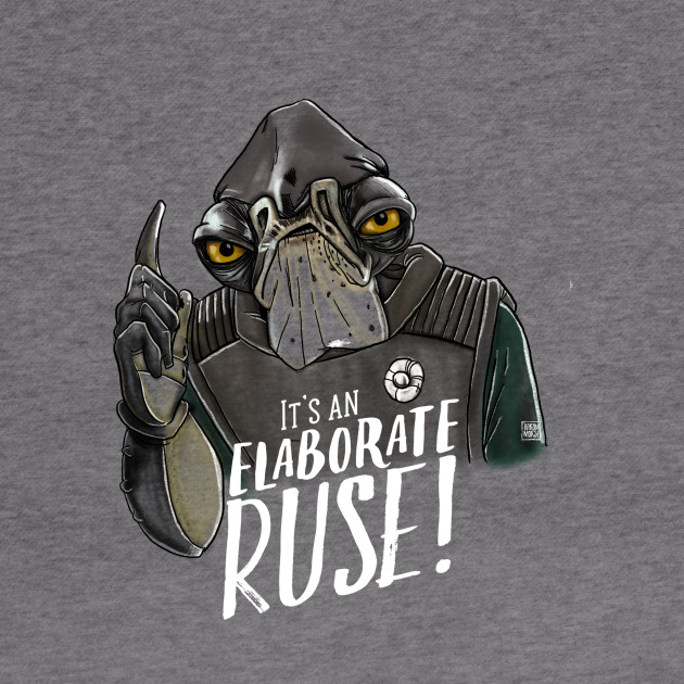 It's An Elaborate Ruse! : Admiral Raddus