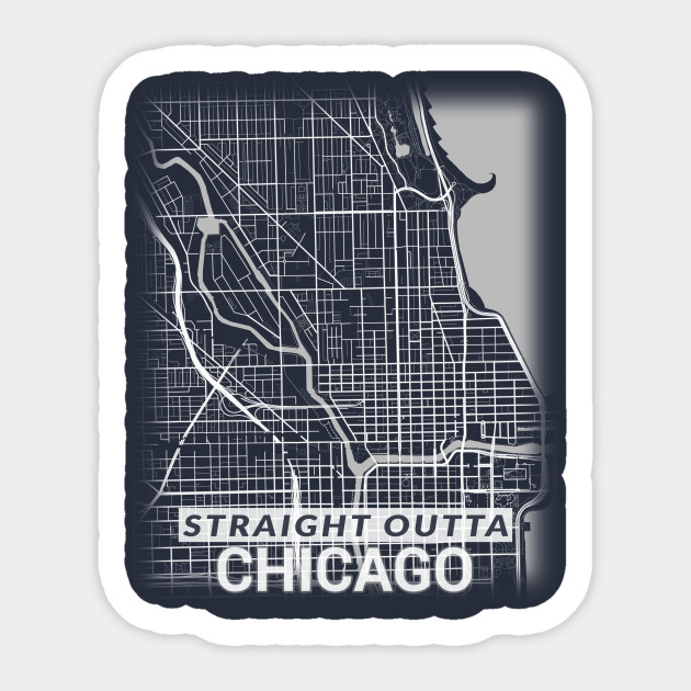 Straight Outta Downtown Chicago Illinois City Map on schools downtown chicago, shopping downtown chicago, tourist map of lincoln park chicago, things to do downtown chicago, restaurants downtown chicago, hotels downtown chicago, food map downtown chicago, parks downtown chicago, city map chicago loop, map of downtown chicago, street downtown chicago, parking downtown chicago, nightlife downtown chicago, art downtown chicago, church downtown chicago, places to visit downtown chicago, city map st. charles, dining downtown chicago, attractions downtown chicago, apartments downtown chicago,