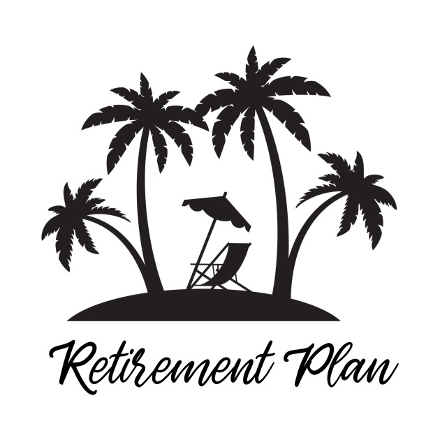My Retirement Plan with Palm Trees, and a Beach with a Beach Chair and  Umbrella by coastaldesignstudios