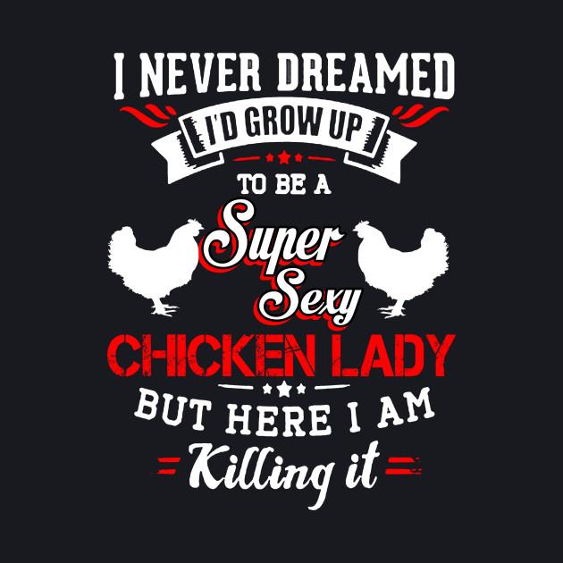 super sexy chicken lady