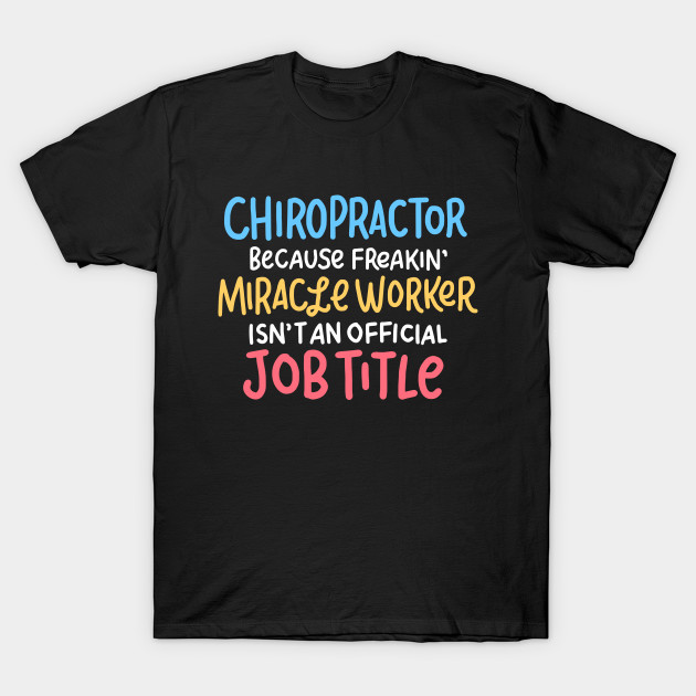 32d07c0f7 Chiropractor Design - Funny Chiropractic Gifts - Chiropractor - T ...