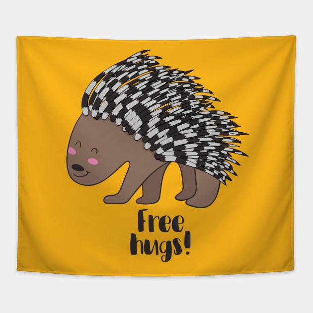4d6d84deb Free Hugs- Cute Porcupine - Porcupine - Tapestry | TeePublic